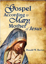 The-Gospel-According-to-Mary-Mother-of-Jesus-Don-Bartow