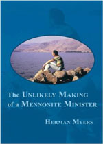 The-Unlikely-Making-of-a-Mennonite-Minister-Herman-Myers