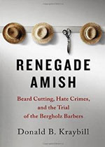 Renegade-Amish---The-Story-of-the-Bergholz-Amish-Beardcutters
